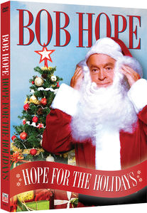 Bob Hope: Hope For The Holidays
