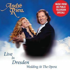 Live in Dresden: Wedding at the Opera , Johann Strauss Orchestra Netherlands