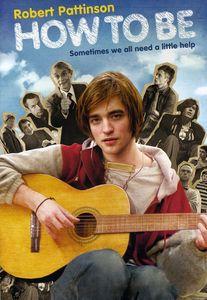 How to Be , Robert Pattinson