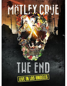 The End - Live In Los Angeles , Motley Crue