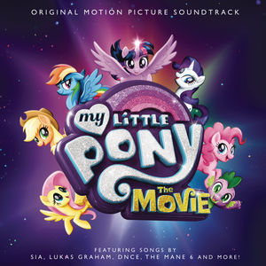 My Little Pony: The Movie (Various Artists) , Various Artists