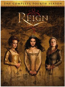 Reign: The Complete Fourth Season