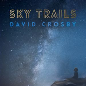Sky Trails , David Crosby