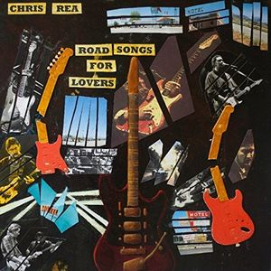 Road Songs For Lovers [Import] , Chris Rea