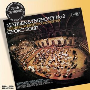 Symphony 8 - Symphony of a Thousand , Georg Solti