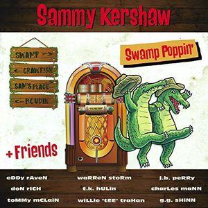 Swamp Poppin' , Sammy Kershaw