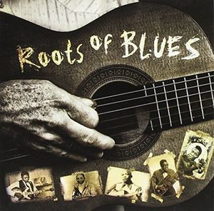 Roots Of Blues /  Various , Various Artists