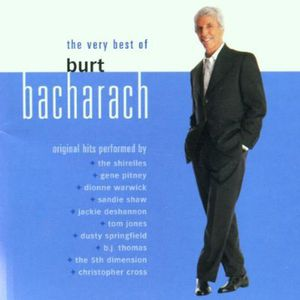 The Very Best Of Burt Bacharach , Burt Bacharach