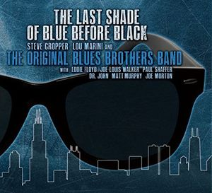 The Last Shade of Blue Before Black , Original Blues Brothers Band