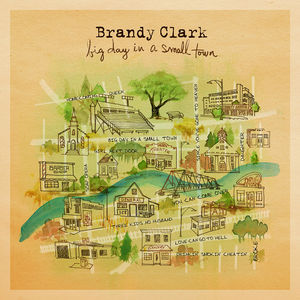 Big Day In A Small Town , Brandy Clark