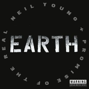 Earth , Neil Young
