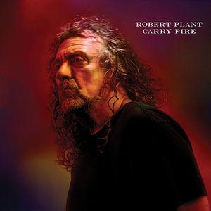 Carry Fire , Robert Plant