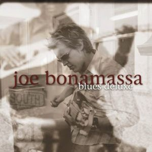 Blues Deluxe [Import] , Joe Bonamassa