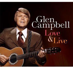 Love & Live [Import] , Glen Campbell