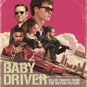 Baby Driver (Killer Tracks From the Motion Picture) , Various Artists