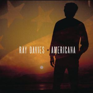 Americana , Ray Davies