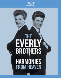 The Everly Brothers: Harmonies From Heaven