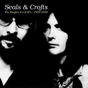 The Singles A's & B's - 1970-1976 (2 Cd) , Seals & Crofts