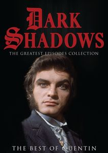 Dark Shadows: The Greatest Episodes Collection: The Best of Quentin