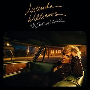 This Sweet Old World , Lucinda Williams