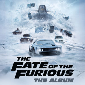 The Fate Of The Furious: The Album (Various Artists) [Explicit Content] , Various Artists