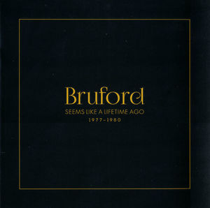 Seems Like A Lifetime Ago [Import] , Bill Bruford