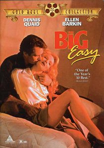 The Big Easy , Dennis Quaid