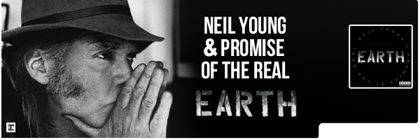 YOUNG,NEIL / PROMISE OF THE REAL / EARTH