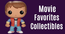 Save on Movie Favorites Collectibles