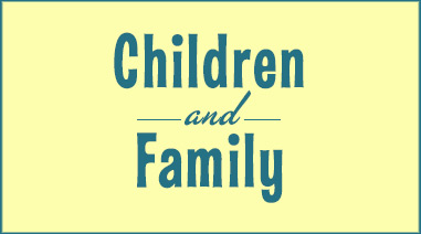 Children and Family