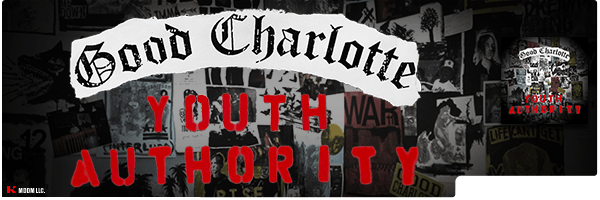 GOOD CHARLOTTE / YOUTH AUTHORITY