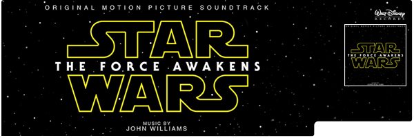 Star Wars VII: The Force Awakens (Score) / Star Wars VII: The Force Awakens (Score)