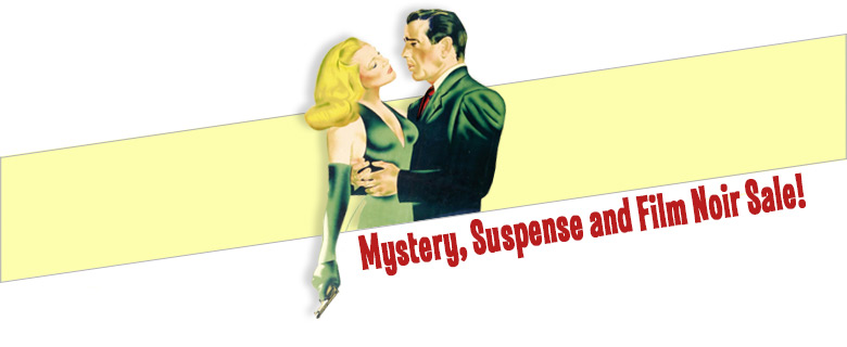 Mystery, Suspense and Film Noir Sale. Order today