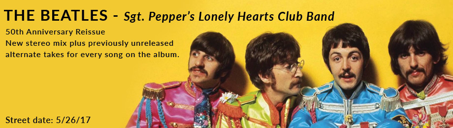 The Beatles - Sgt. Pepper's Lonely Hearts Club Band 50th Anniversary Edition