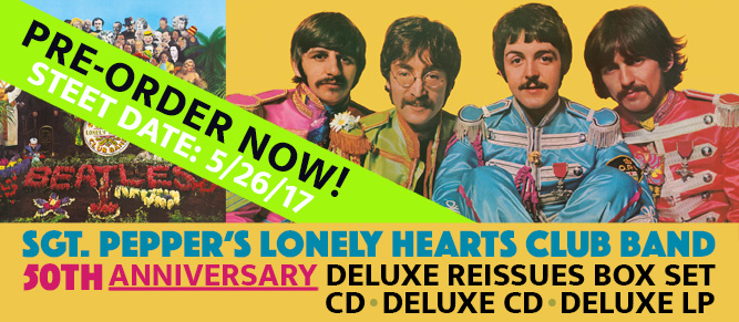 The Beatles - Sgt. Peppers Anniversary Editions