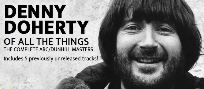 Denny Doherty - Of All the Things