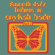Smooth Jazz Tribute to Erykah Badu 2 /  Various