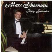 Marc Sherman Plays Favorites