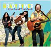 Here Comes Brady Rymer & the Little Band That