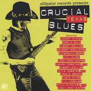 Crucial Texas Blues /  Various