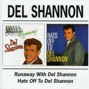 Runaway with Del Shannon /  Hats Off to Del Shannon [Import]
