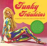 Funky Frauleins: Female Beat Groove Disco /  Various