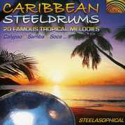 Caribbean Steeldrums: 20 Famous Tropical Melodies