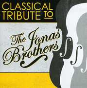 Classical Tribute to Jonas Brothers /  Various