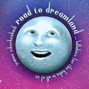 Road to Dreamland-Lullabies for the Baby in All of
