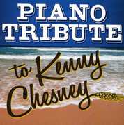 Piano Tribute to Kenny Chesney /  Various