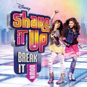 Shake It Up: Break It Down (Original Soundtrack)