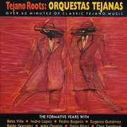 Tejano Roots: Orquestas Tejanas (1947-60) /  Various