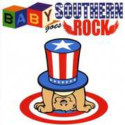 Baby Goes Southern Rock /  Various