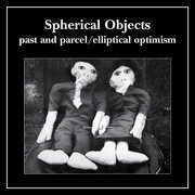 Past and Parcel /  Elliptical Optimism